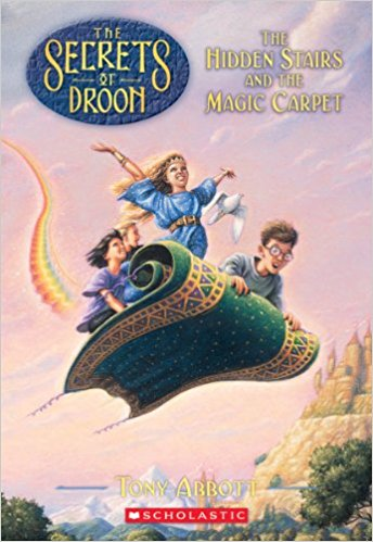 The Secrets of Droon: The Hidden Stairs and the Magic Carpet