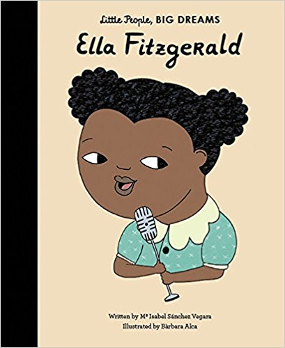 Little People, Big Dreams: Ella Fitzgerald
