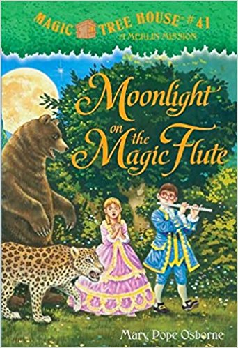 Magic Treehouse: Moonlight on the Magic Flute