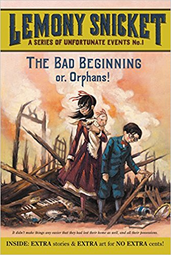 The Bad Beginning: A Series of Unfortunate Events Book 1