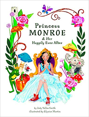 Princess Monroe and Her Happily  Ever After